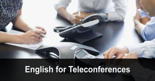 English for Teleconferences (anglais pour les téléconférences)