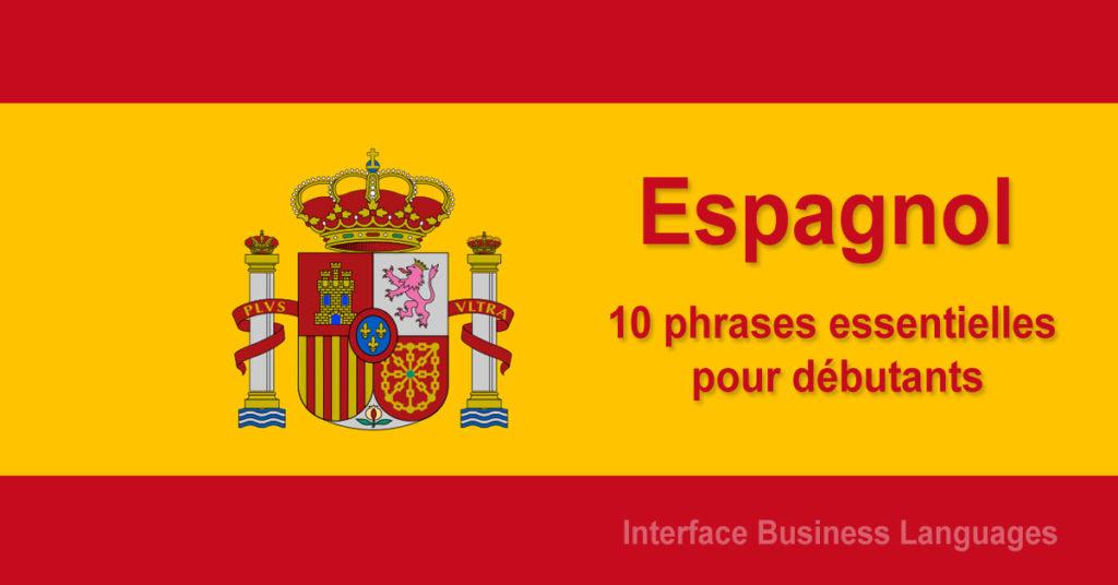 Espagnol : 10 phrases essentielles pour débutants